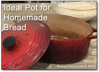 Ideal Pot for Homemade Bread: LeCreuset 31